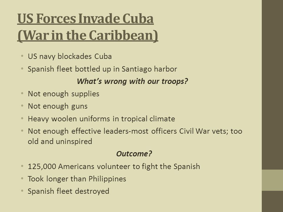 US Forces Invade Cuba (War in the Caribbean)