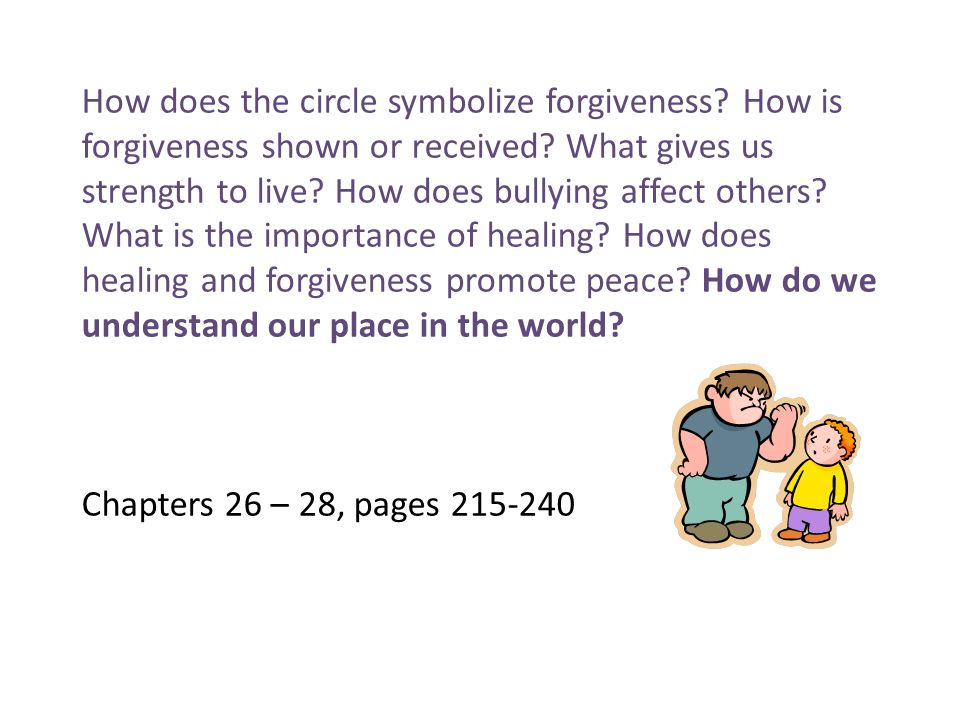 How does the circle symbolize forgiveness