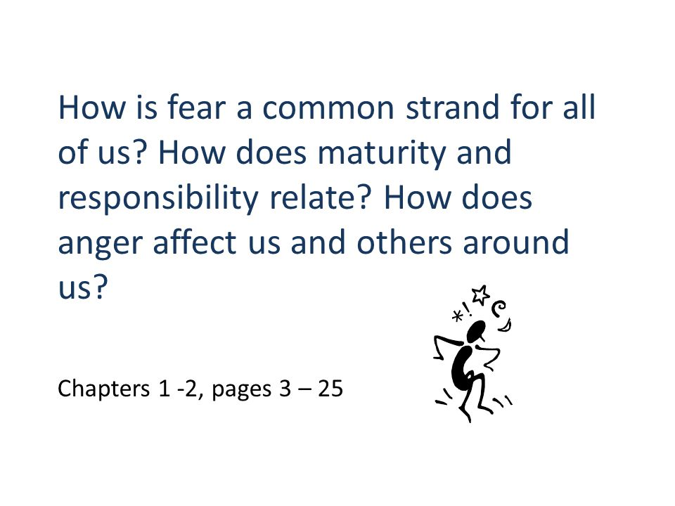 How is fear a common strand for all of us