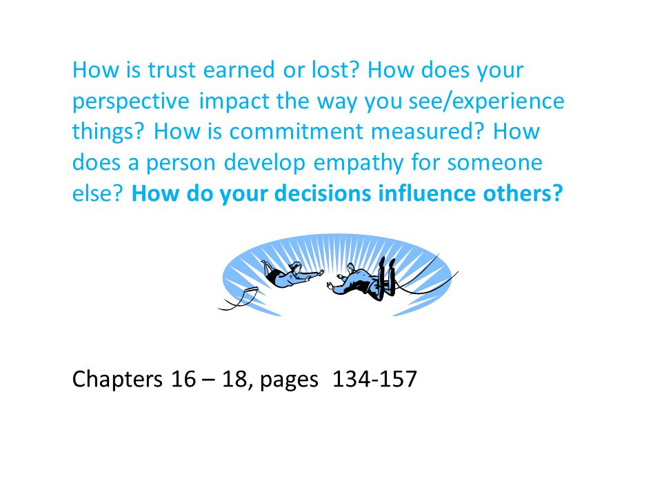 How is trust earned or lost