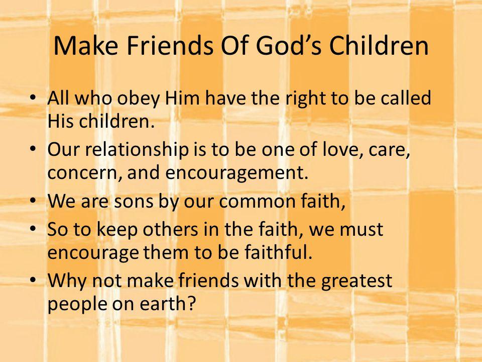 Make Friends Of God's Children