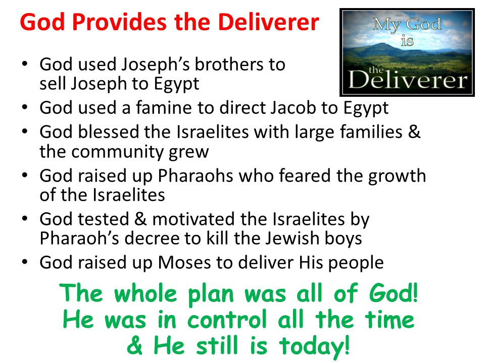 God Provides the Deliverer