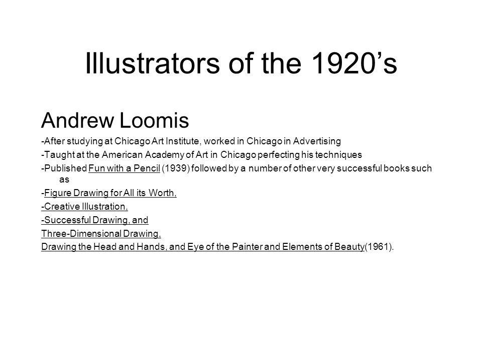Illustrators of the 1920's Andrew Loomis