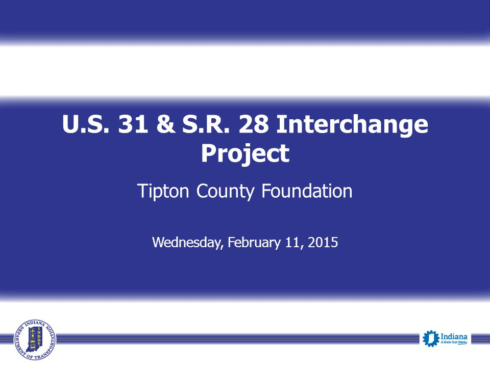 U.S. 31 & S.R. 28 Interchange Project