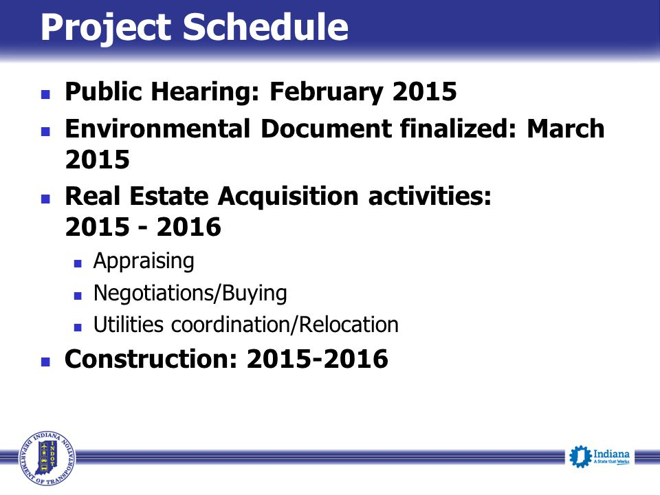 Project Schedule Public Hearing: February 2015