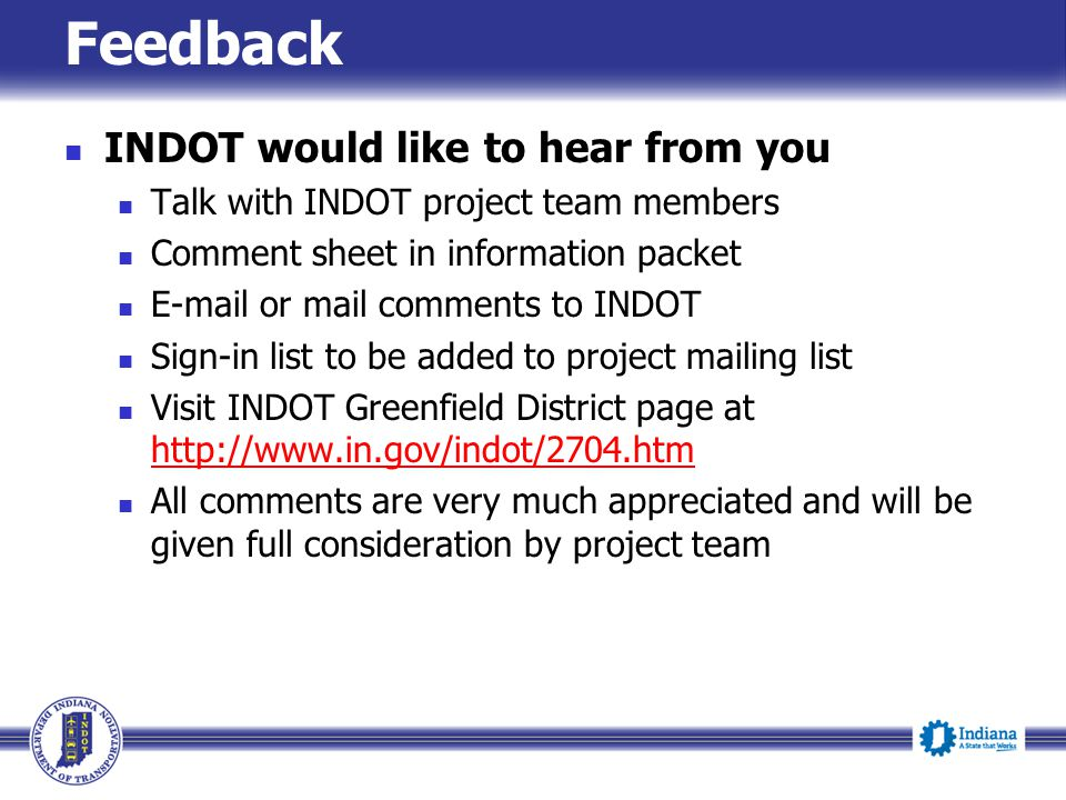 Feedback INDOT would like to hear from you