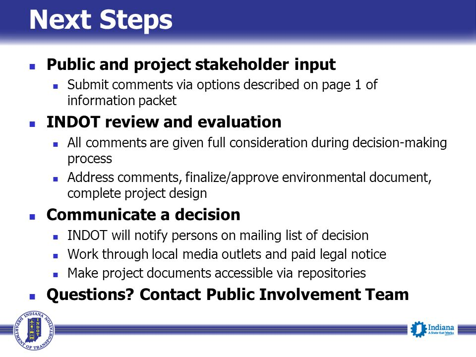 Next Steps Public and project stakeholder input