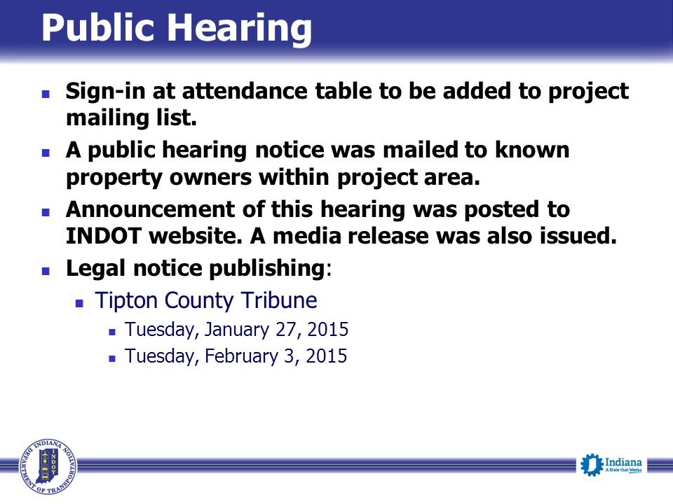 Public Hearing Sign-in at attendance table to be added to project mailing list.