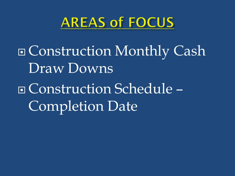 Construction Monthly Cash Draw Downs