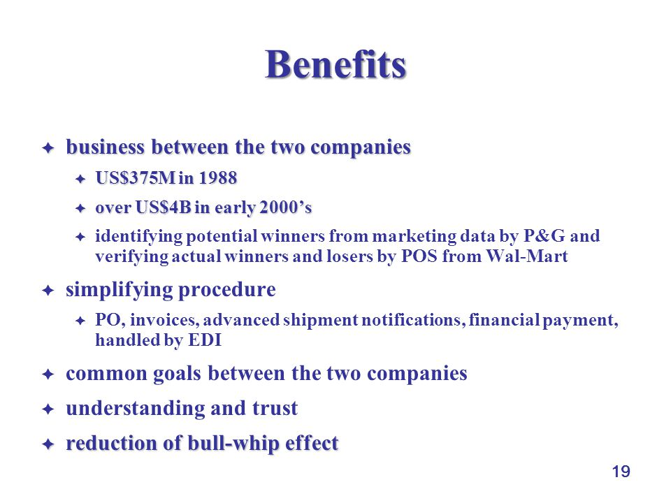 Benefits business between the two companies simplifying procedure