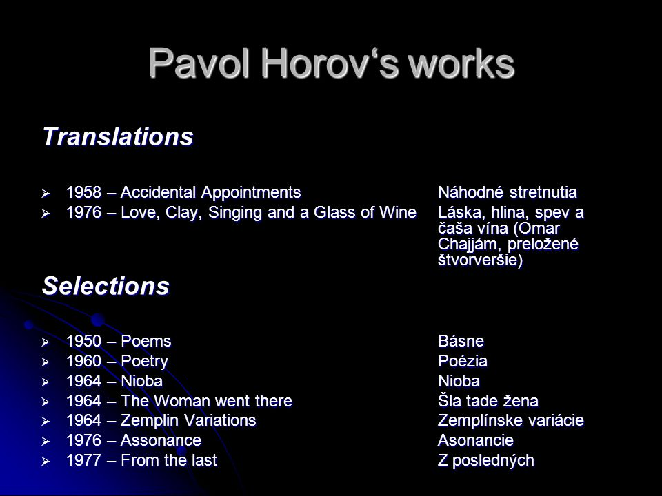 Pavol Horov's works Translations Selections