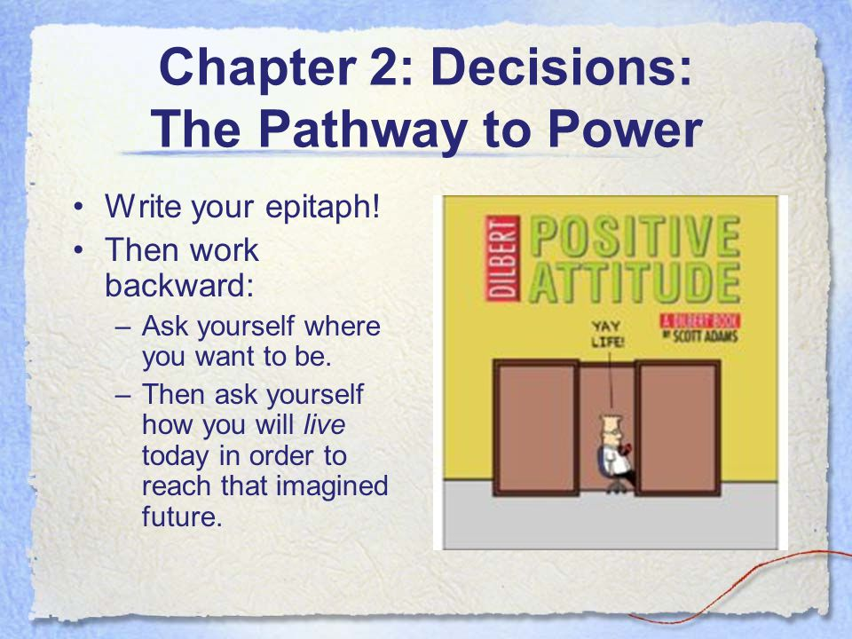 Chapter 2: Decisions: The Pathway to Power
