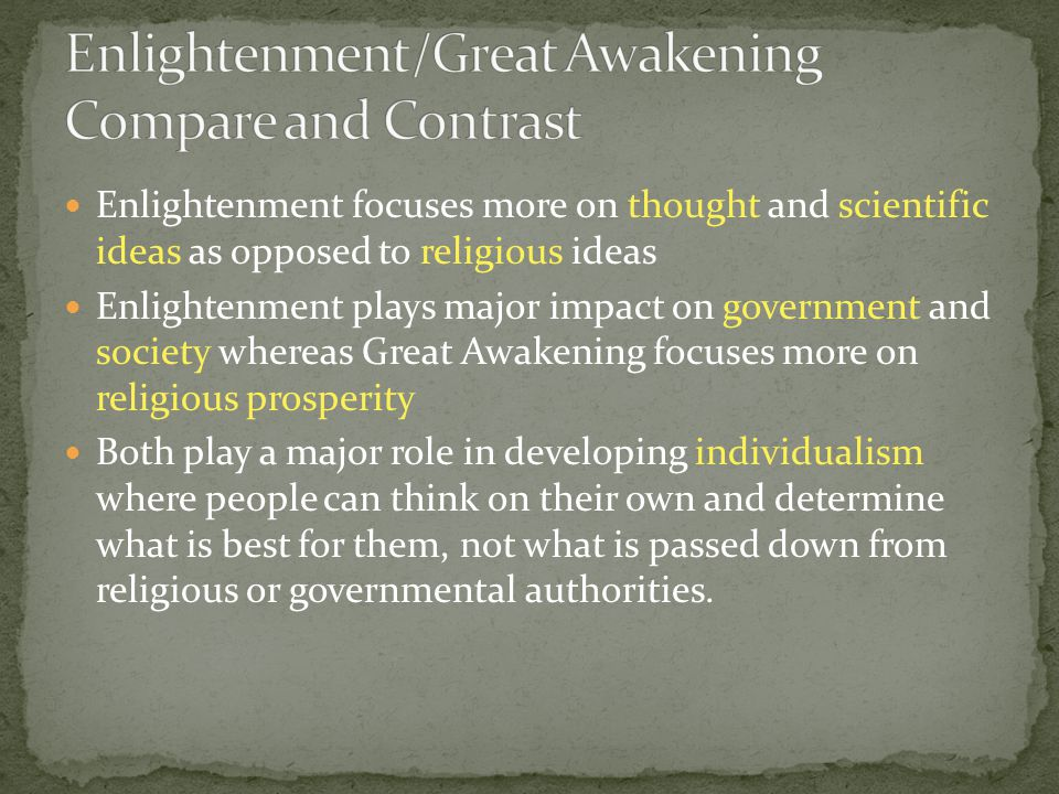 Enlightenment/Great Awakening Compare and Contrast