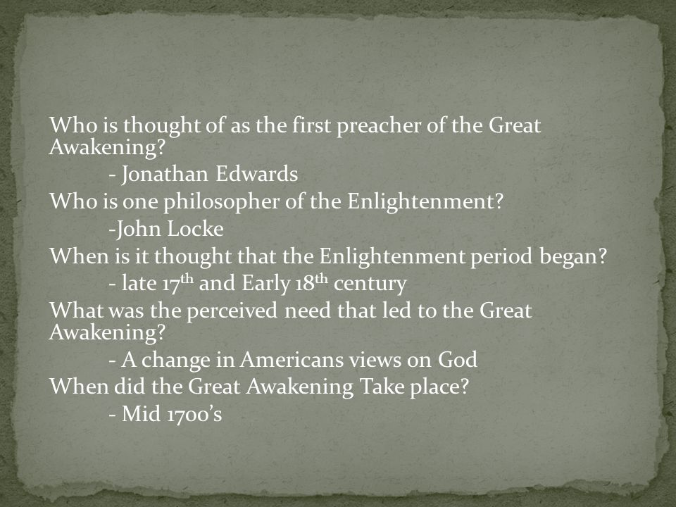 Who is thought of as the first preacher of the Great Awakening