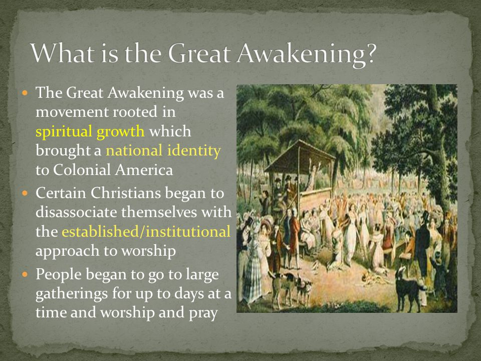 What is the Great Awakening