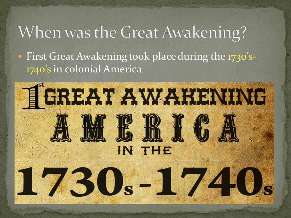 When was the Great Awakening