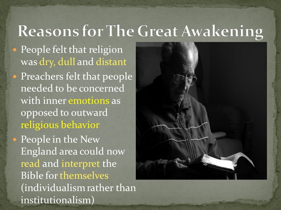 Reasons for The Great Awakening