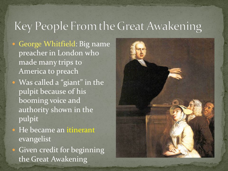Key People From the Great Awakening