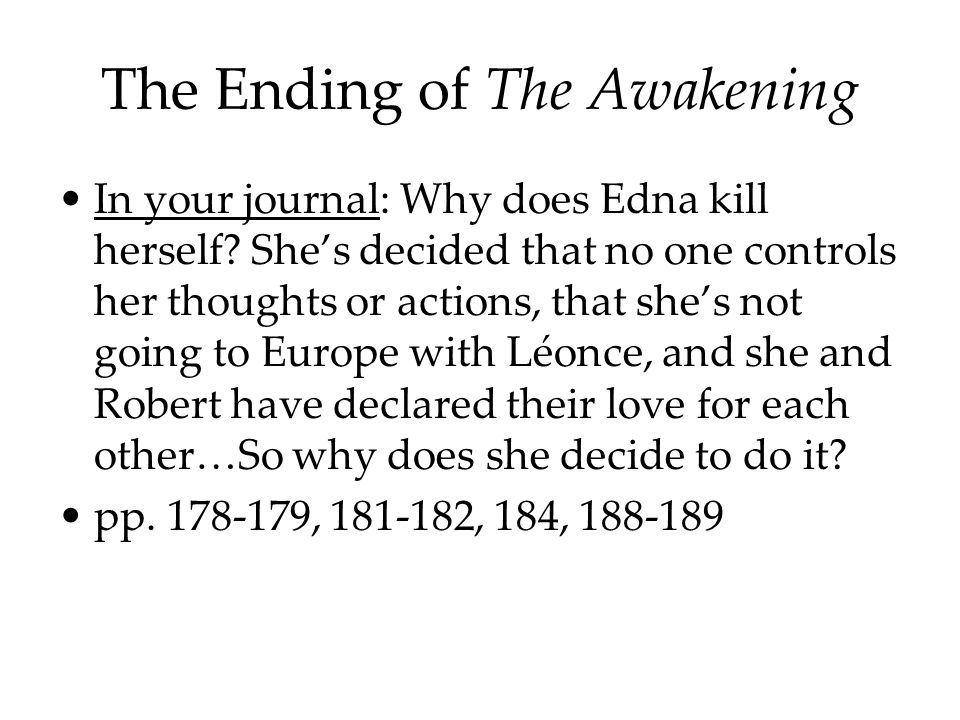 The Ending of The Awakening