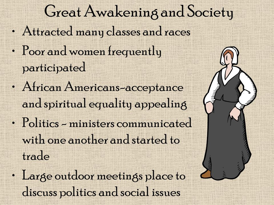 Great Awakening and Society