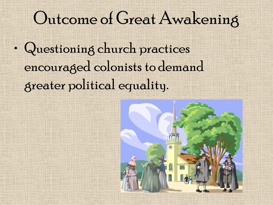Outcome of Great Awakening