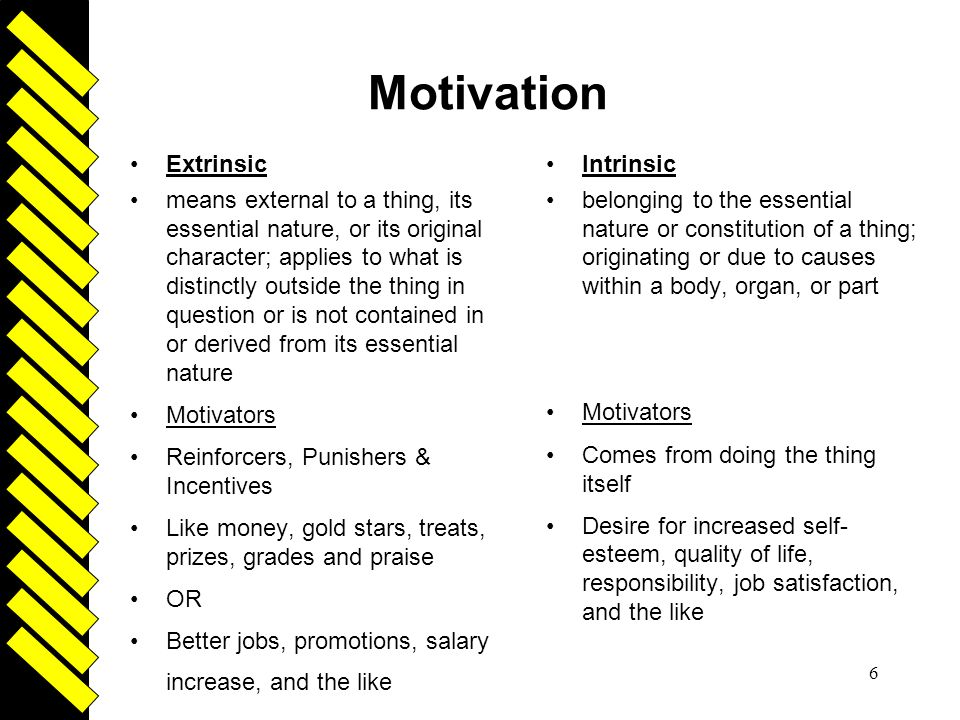 Motivation Driven Extrinsic