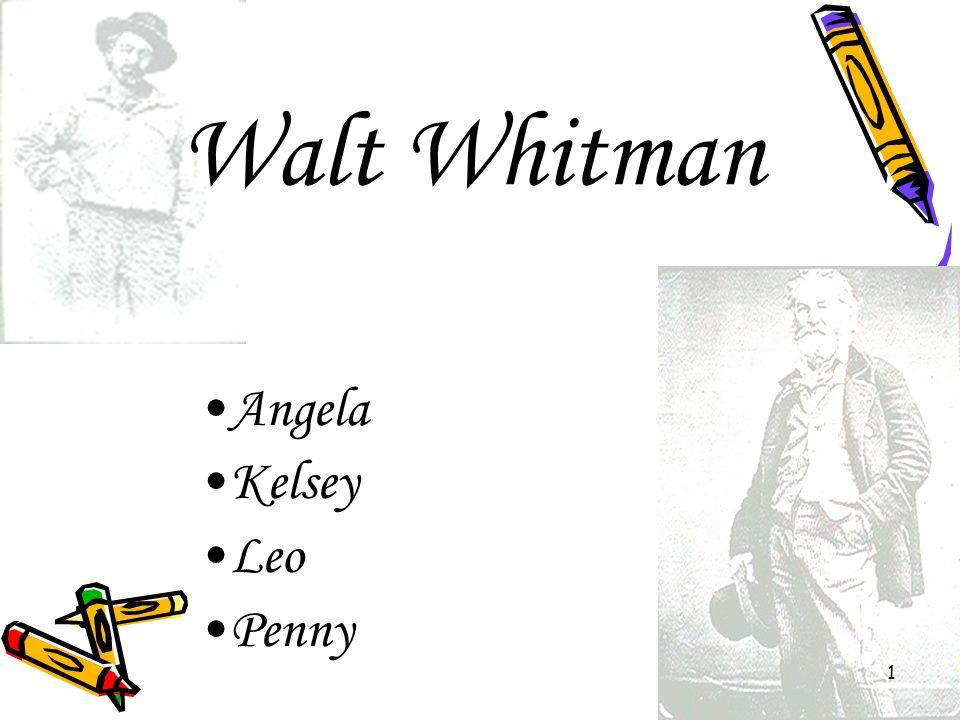 Walt Whitman Angela Kelsey Leo Penny