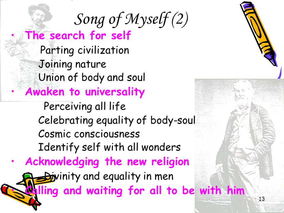 Song of Myself (2) The search for self Parting civilization