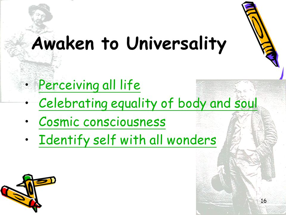 Awaken to Universality