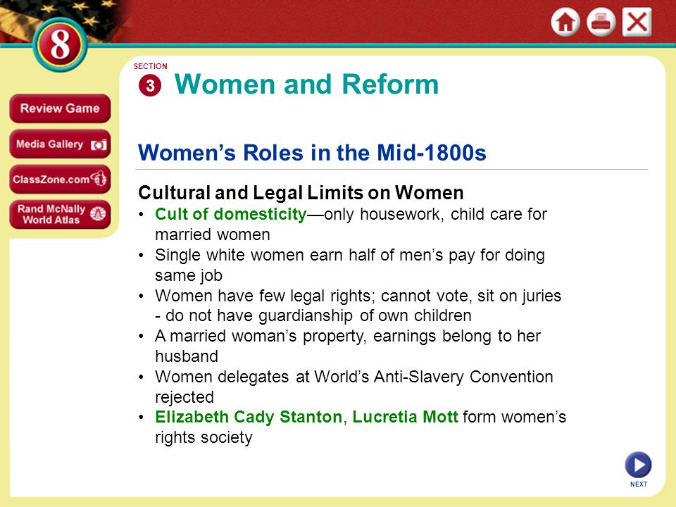 Women and Reform Women's Roles in the Mid-1800s