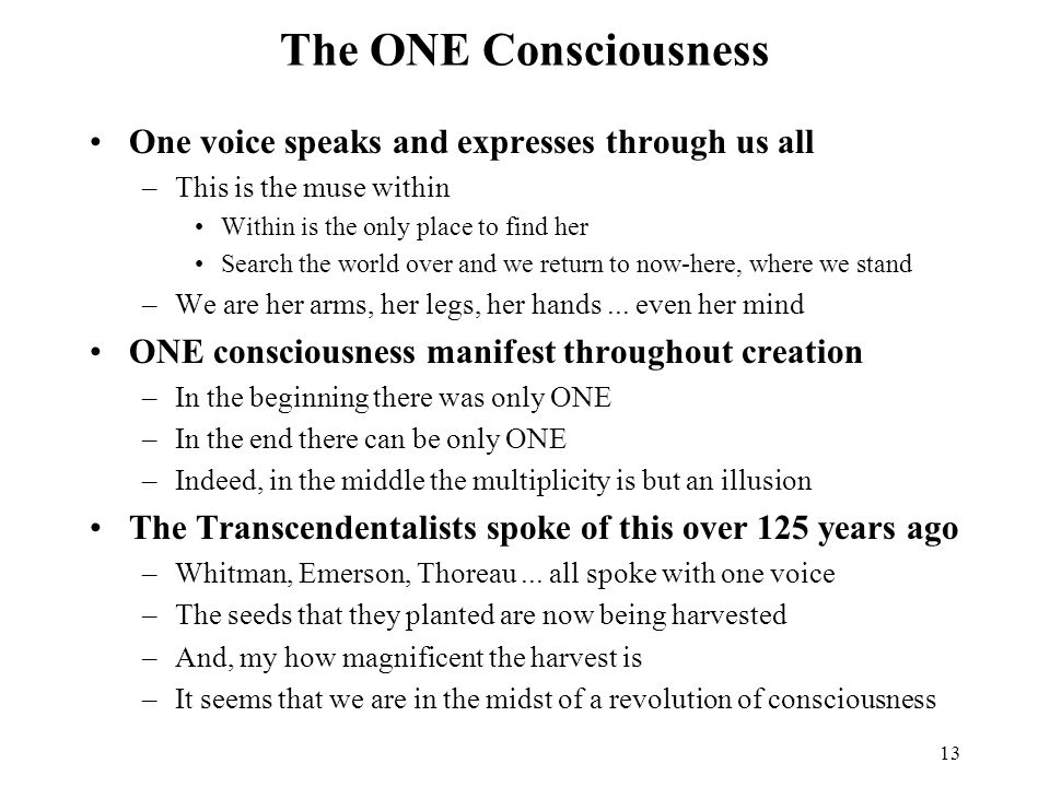 The ONE Consciousness One voice speaks and expresses through us all