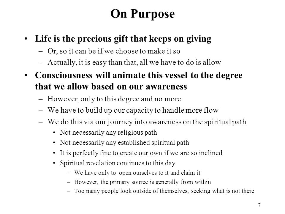 On Purpose Life is the precious gift that keeps on giving