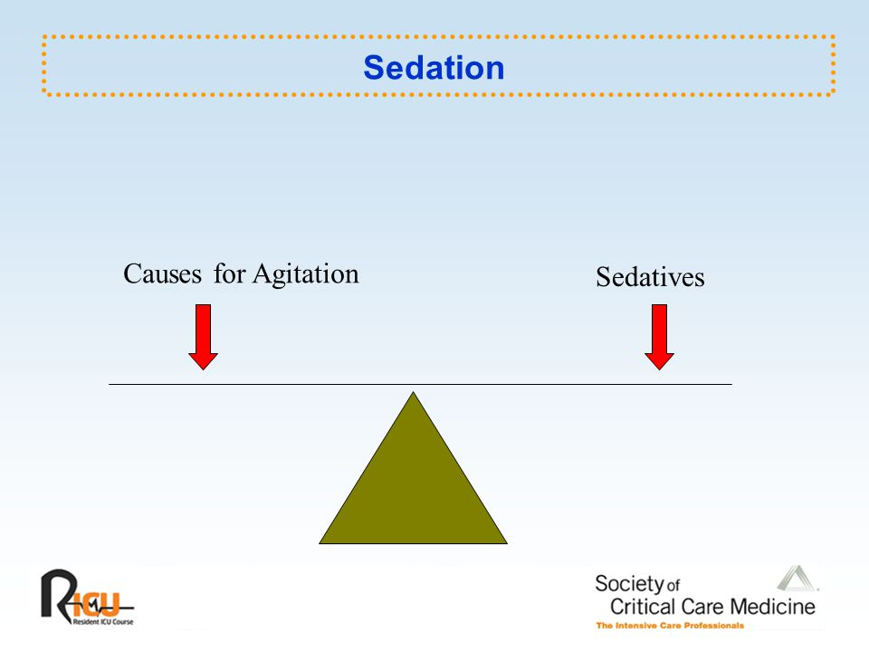 Sedation Causes for Agitation Sedatives