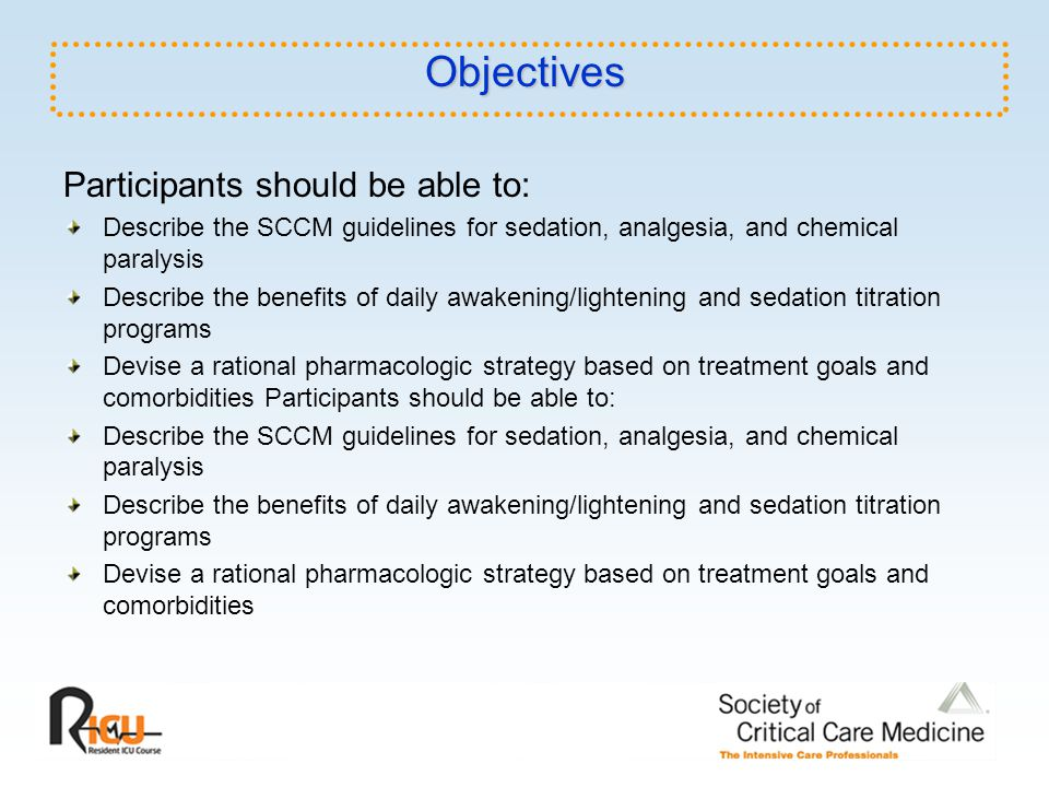 Objectives Participants should be able to: