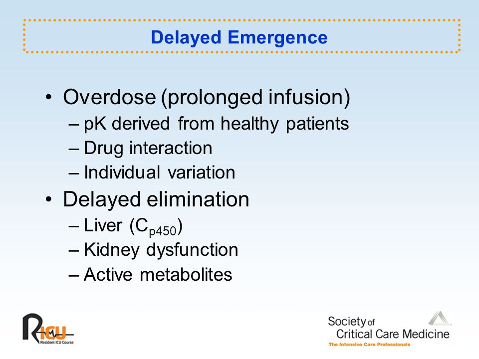 Overdose (prolonged infusion)