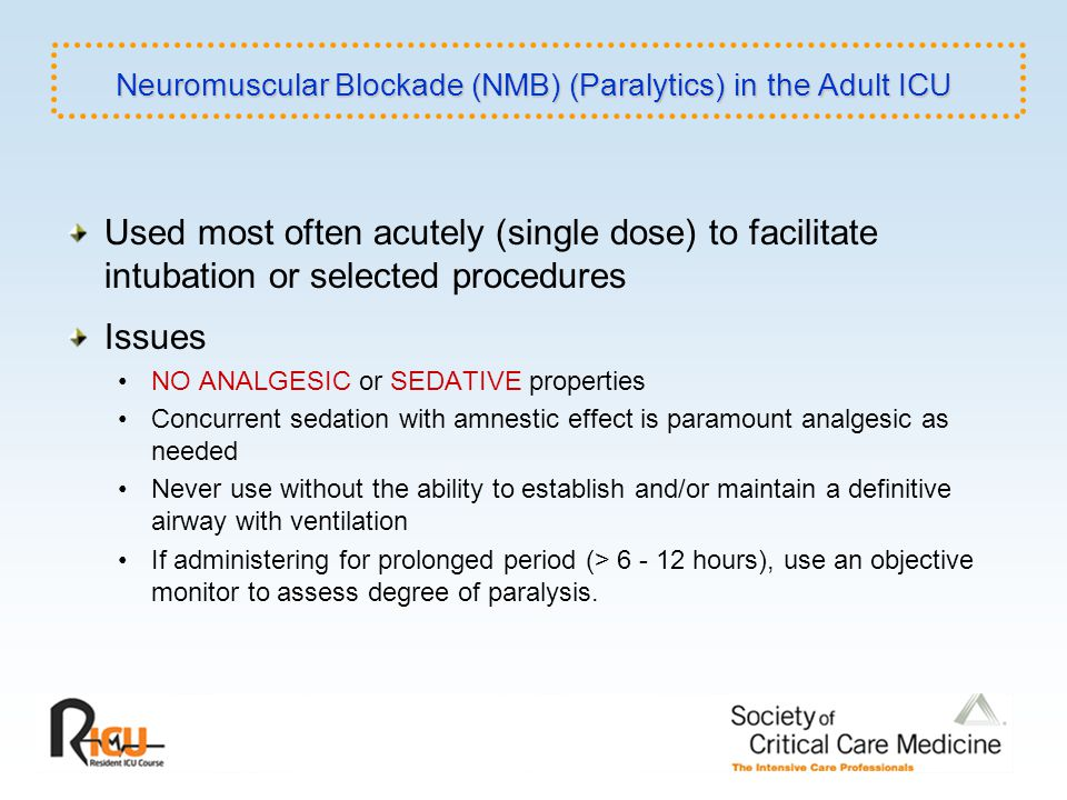 Neuromuscular Blockade (NMB) (Paralytics) in the Adult ICU
