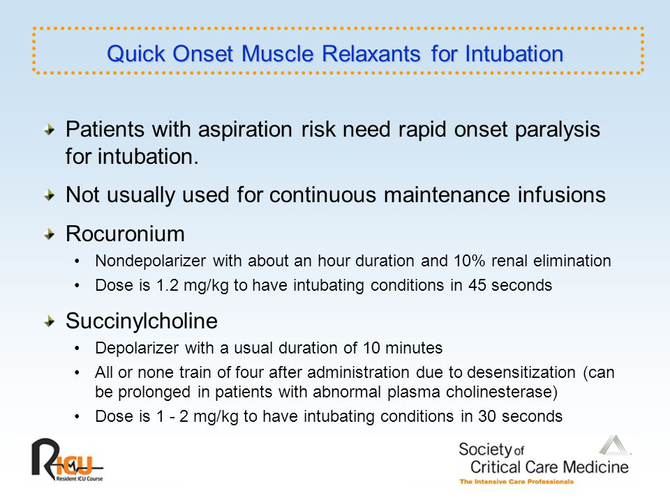 Quick Onset Muscle Relaxants for Intubation