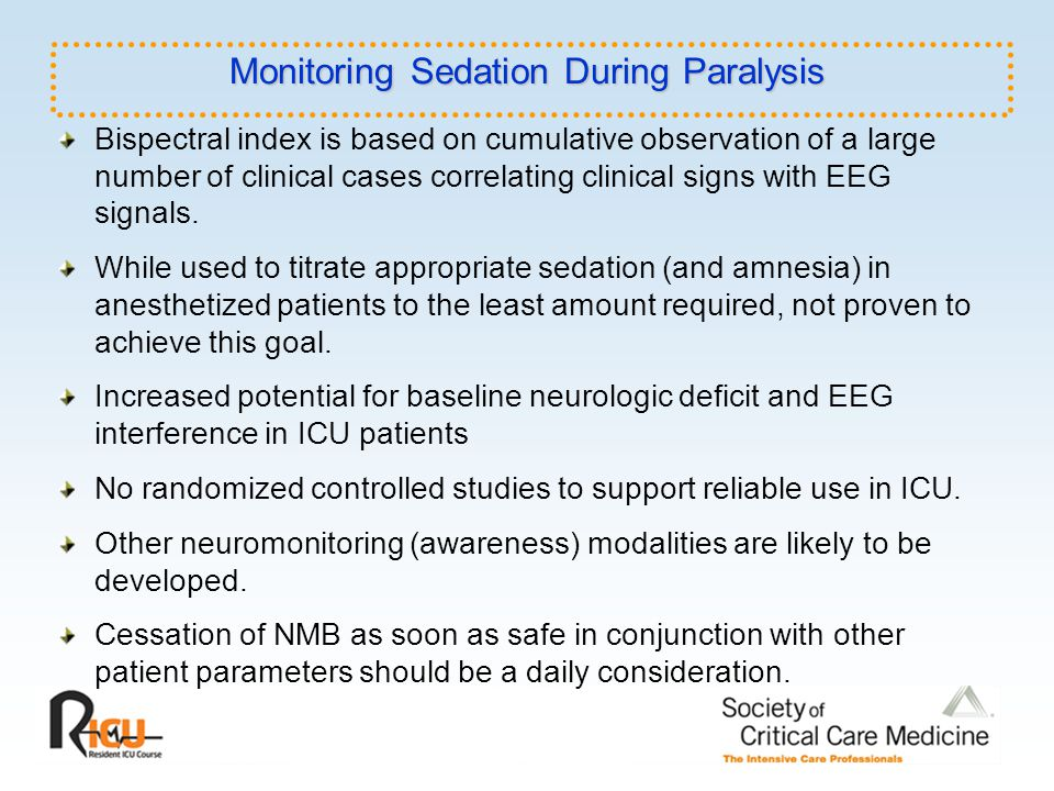 Monitoring Sedation During Paralysis