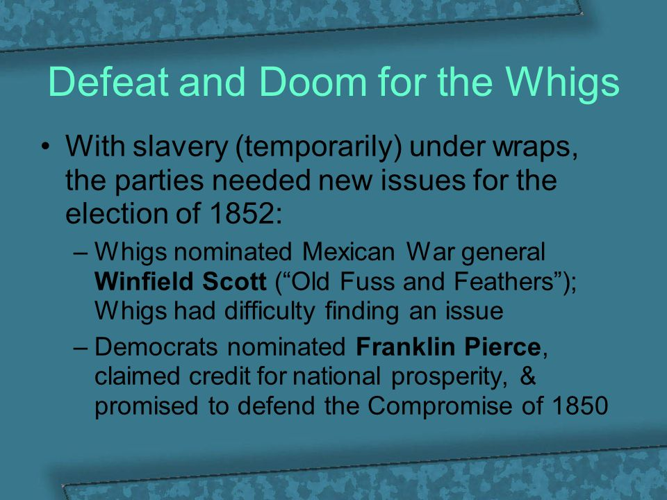 Defeat and Doom for the Whigs