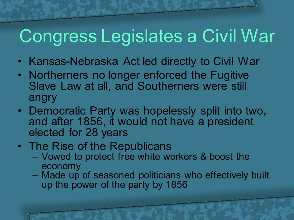 Congress Legislates a Civil War