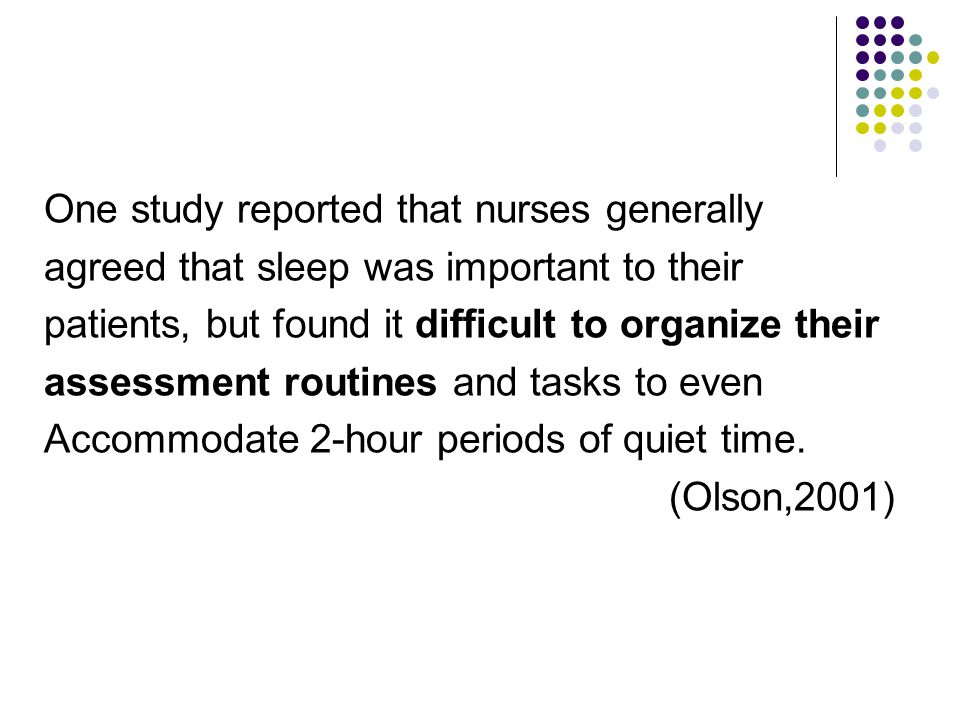 One study reported that nurses generally