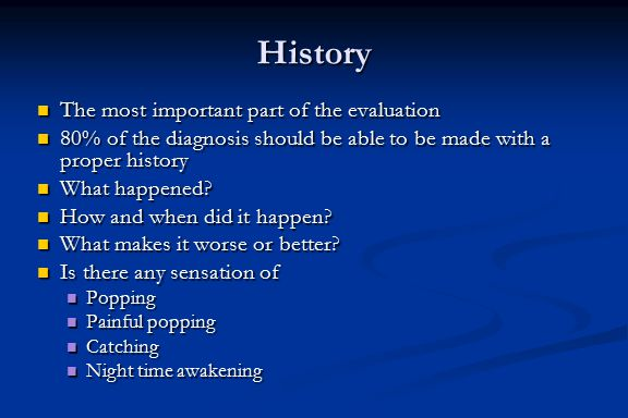 History The most important part of the evaluation