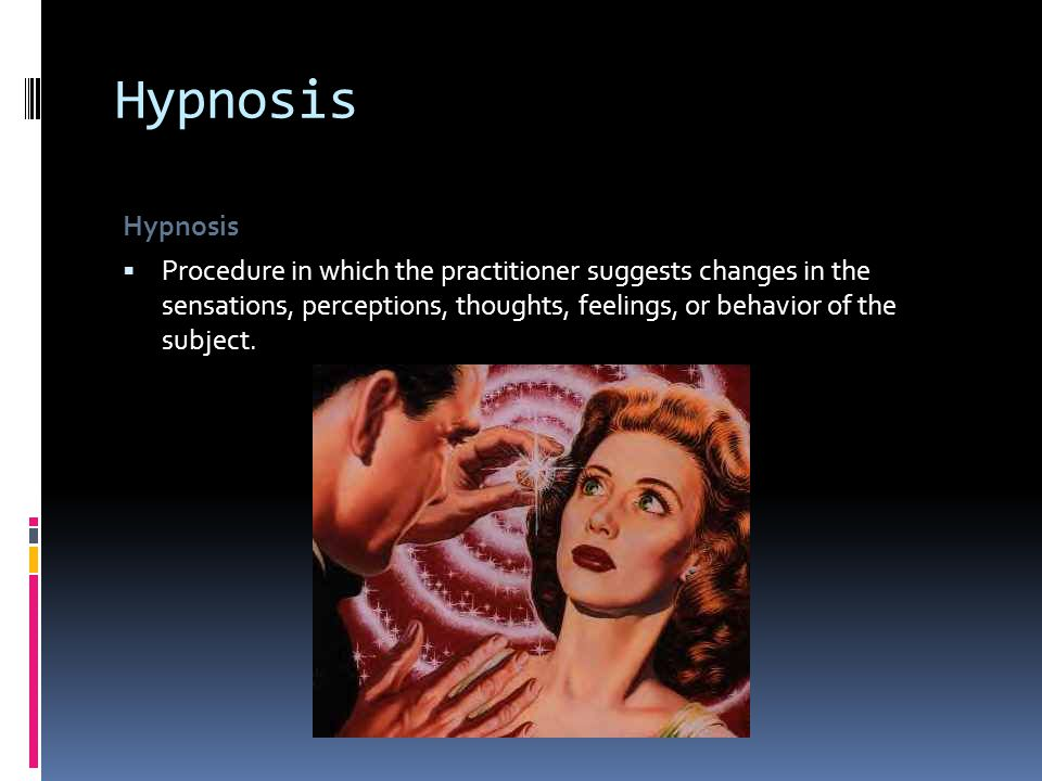 Hypnosis Hypnosis: