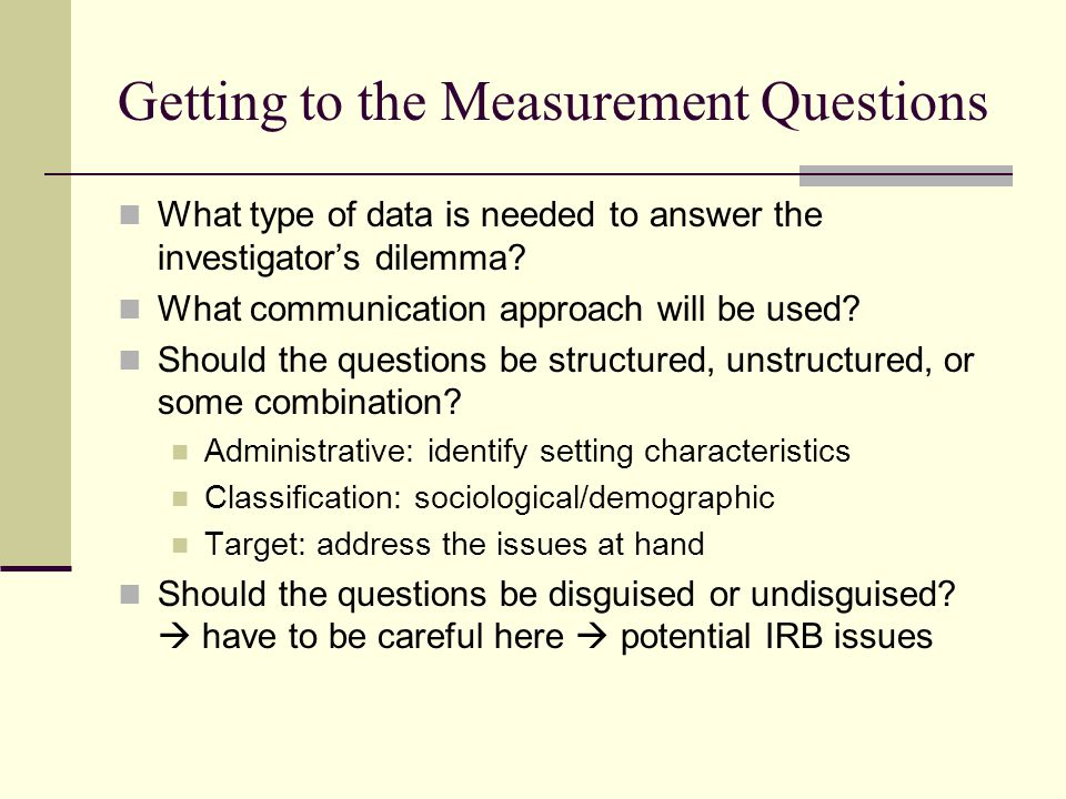 Getting to the Measurement Questions