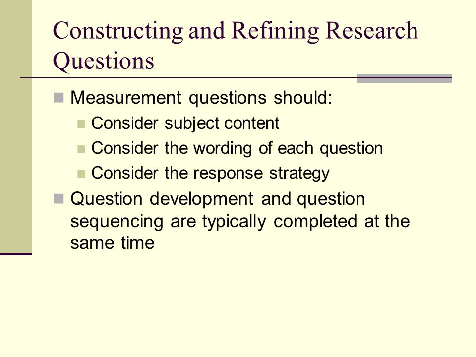 Constructing and Refining Research Questions