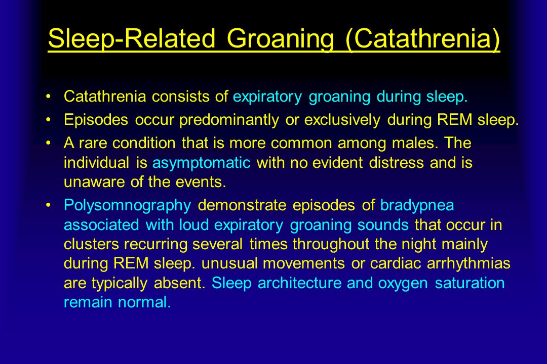 Sleep-Related Groaning (Catathrenia)
