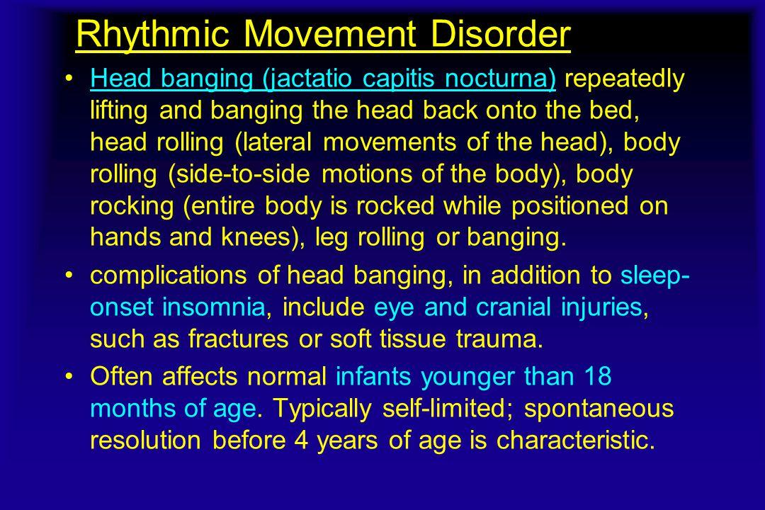 Rhythmic Movement Disorder