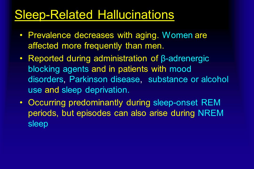 Sleep-Related Hallucinations