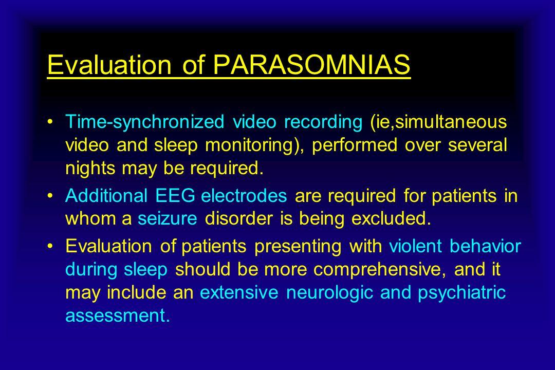 Evaluation of PARASOMNIAS