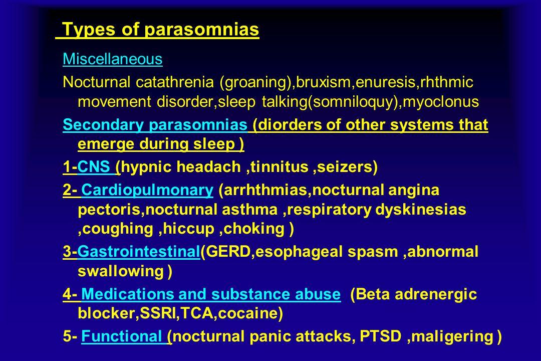 Types of parasomnias Miscellaneous